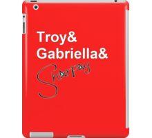 Troy& Gabriella & Sharpay iPad Case/Skin