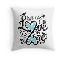 Love Is Right Where We Are - Blue Throw Pillow