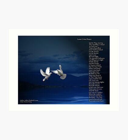 Love Cries Peace Version 3 Art Print