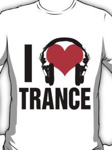 I Love Trance Music T-Shirt