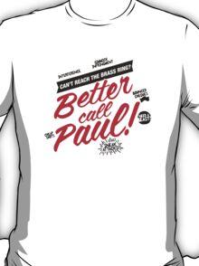 Better Call Paul! - Alt. Print T-Shirt