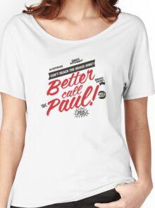 Better Call Paul! - Alt. Print Women's Relaxed Fit T-Shirt