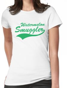 Watermelon Smuggler Womens Fitted T-Shirt
