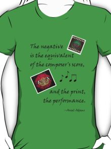 Negative is to Composer's Score... T-Shirt
