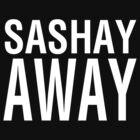 SASHAY AWAY (WH) by Jessica Evans