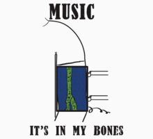 Music, It's in my bones by Thomas Prowse