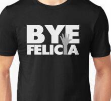 Bye Felicia Hand Wave Grey & White Unisex T-Shirt