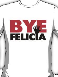 Bye Felicia Hand Wave T-Shirt
