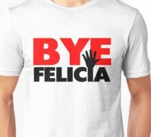 Bye Felicia Hand Wave Unisex T-Shirt