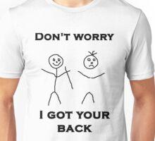 I Got Your Back Unisex T-Shirt