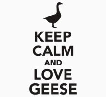 Keep calm and love geese Kids Clothes