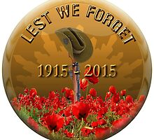Lest We Forget by Mil Merchant