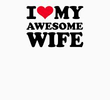I love my awesome wife Womens Fitted T-Shirt