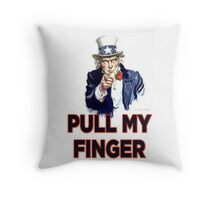 Uncle Sam - Pull My Finger Throw Pillow