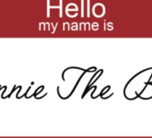 Hello my name is... Winnie the Bish Sticker
