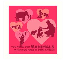 Love Animals - Land Animal Career Art Print