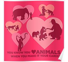 Love Animals - Land Animal Career Poster