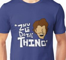 Zhu Li Do The Thing! Unisex T-Shirt
