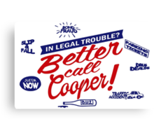 Better Call Cooper Canvas Print