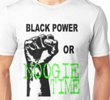 NOOGIE TIME!!! Unisex T-Shirt