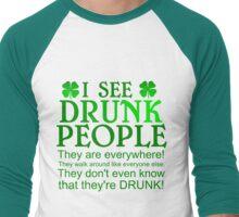 I SEE DRUNK PEOPLE Men's Baseball ¾ T-Shirt