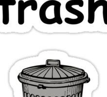 meme-loving trash Sticker