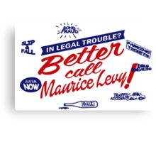 Better call Maurice Levy - (The Wire) Canvas Print