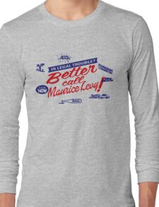 Better call Maurice Levy - (The Wire) Long Sleeve T-Shirt