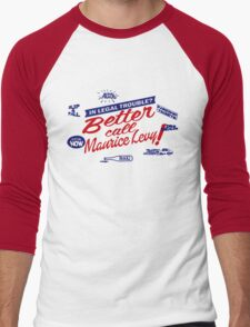 Better call Maurice Levy - (The Wire) Men's Baseball ¾ T-Shirt