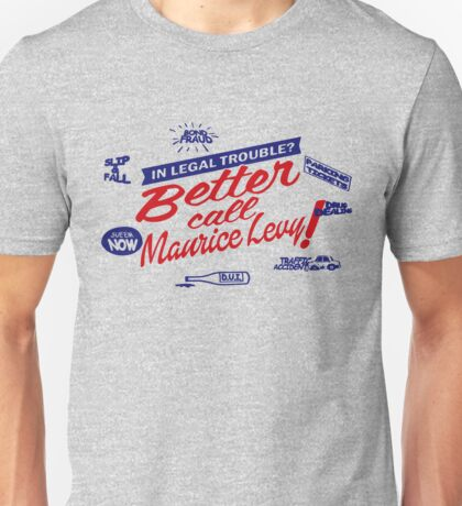 Better call Maurice Levy - (The Wire) Unisex T-Shirt