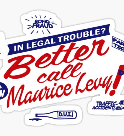 Better call Maurice Levy - (The Wire) Sticker