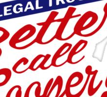 Better Call Cooper Sticker