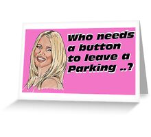 who need button ... Greeting Card