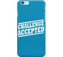 Challenge Accepted T-Shirt iPhone Case/Skin