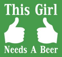 This Girl Needs A Beer Kids Clothes