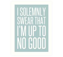 I Solemnly Swear - Harry Potter. Art Print