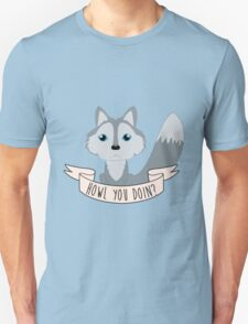Howl you doin? Wolf Unisex T-Shirt