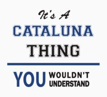 It's a CATALUNA thing, you wouldn't understand !! by thinging