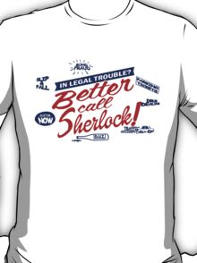 Better call Sherlock T-Shirt