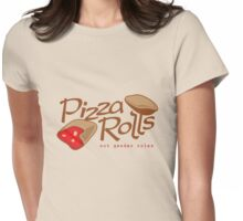 Pizza Rolls Not Gender Roles Womens Fitted T-Shirt