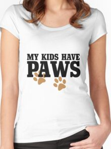 My kids have paws Women's Fitted Scoop T-Shirt