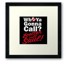 Ghostbusters Better Call Saul - Black version Framed Print