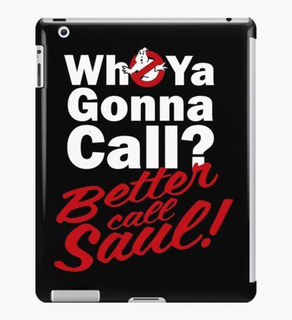 Ghostbusters Better Call Saul - Black version iPad Case/Skin