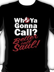 Ghostbusters Better Call Saul - Black version T-Shirt