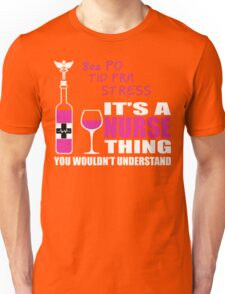 8oz PO TID PRN Stress - Nurse Humor T Shirt Unisex T-Shirt