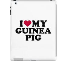 I love my Guinea pig iPad Case/Skin