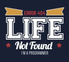 programmer : error 404, life not found by dmcloth
