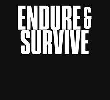 Endure and Survive II Unisex T-Shirt