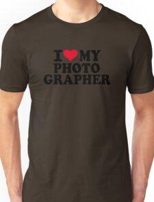 I love my Photographer Unisex T-Shirt