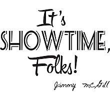 It's showtime, folks! Photographic Print
